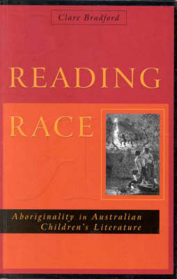 Reading Race: Aboriginality in Australian Children's Literature