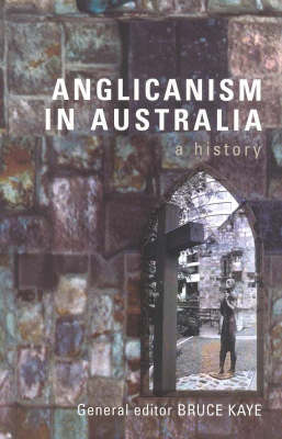 Anglicanism in Australia: A History