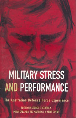 Military Stress and Performance: The Australian Defence Force Experience