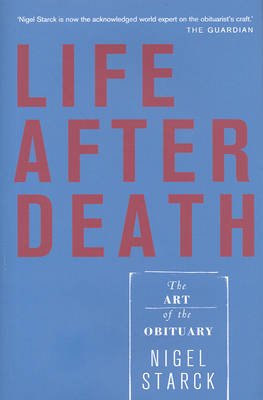 Life After Death: The Art of the Obituary