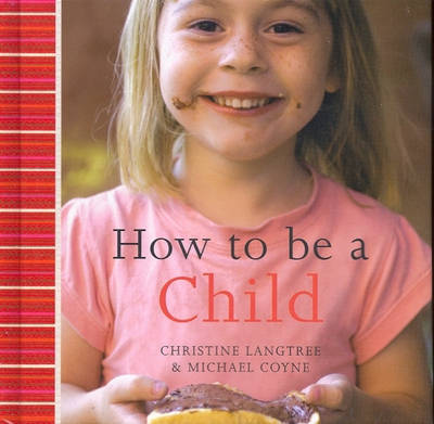 How to be a Child