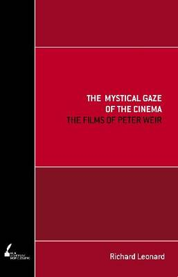 The Mystical Gaze of the Cinema: The Films of Peter Weir
