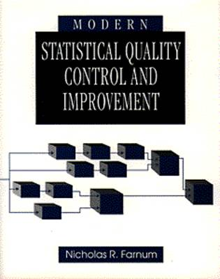 Modern Statistical Quality Control and Improvement