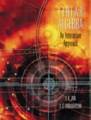 Linear Algebra: An Interactive Approach (with CD-ROM)