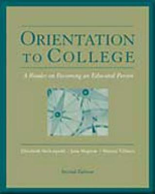 Orientation to College: A Reader