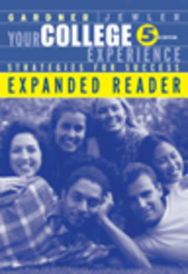 Your College Experience: Strategies for Success: Reader