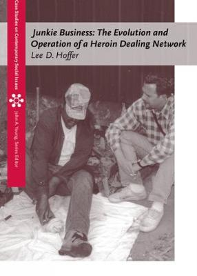 Junkie Business: The Evolution and Operation of a Heroin Dealing Network