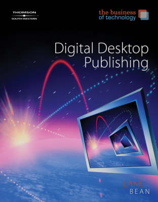 Digital Desktop Publishing, the Business of Technology