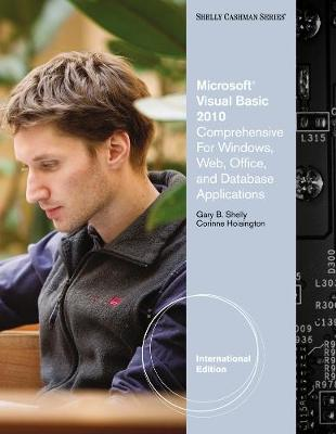 Microsoft (R) Visual Basic 2010: Comprehensive for Windows, Web, Office, and Database Applications, International Edition