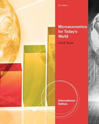 Microeconomics for Today's World, International Edition
