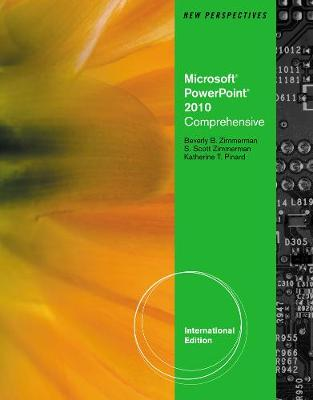 New Perspectives on Microsoft (R) Office PowerPoint (R) 2010, Comprehensive, International Edition
