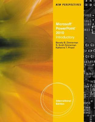 New Perspectives on Ms Office Powerpoint 2010: Introductory
