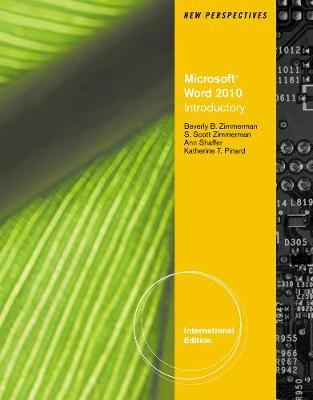 New Perspectives on Microsoft (R) Word 2010, Introductory International Edition