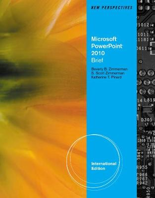 New Perspectives on Microsoft Office PowerPoint 2010: Brief