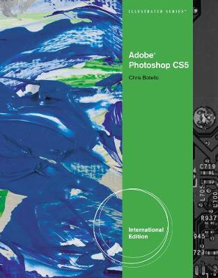 Adobe Photoshop CS5 Illustrated, International Edition