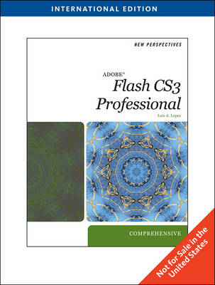 New Perspectives on Adobe Flash CS3: Comprehensive