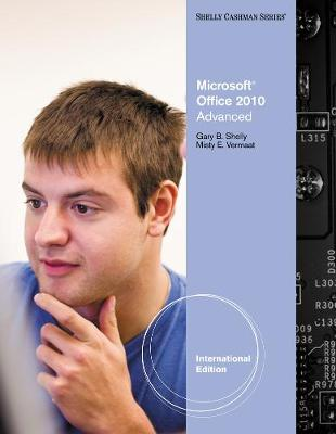 Microsoft (R) Office 2010: Advanced, International Edition