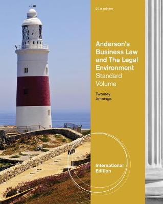 Anderson's Business Law and the Legal Environment: Standard Volume