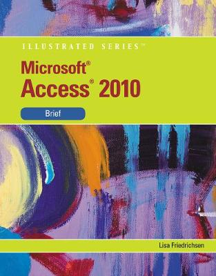 MS Office Access 2010 Illustrated Brief