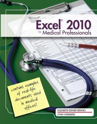 Microsoft (R) Excel (R) 2010 for Medical Professionals