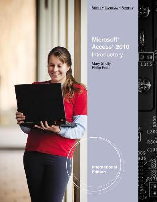 Microsoft (R) Access 2010: Introductory, International Edition