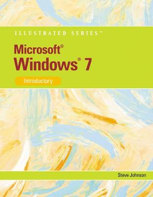 Microsoft Windows 7: Illustrated Introductory