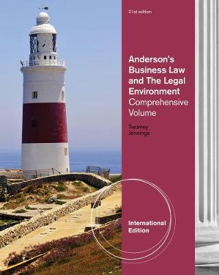 Anderson's Business Law and the Legal Environment: Comprehensive, International Edition