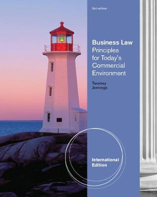 Business Law Principles for Today's Commerical Environment, International Edition