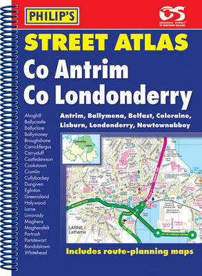 Philip's Street Atlas Co. Antrim and Co. Londonderry