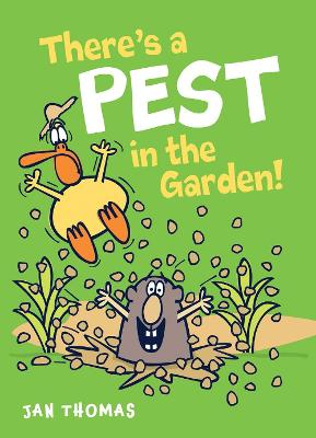 There's a Pest in the Garden!