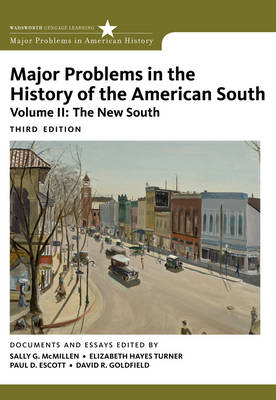 Major Problems in the History of the American South: v. 2