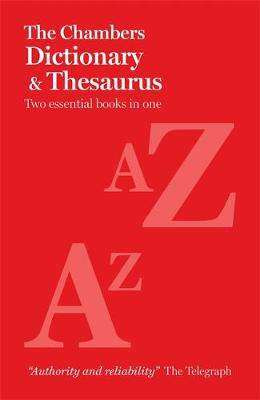 The Chambers Paperback Dictionary and Thesaurus