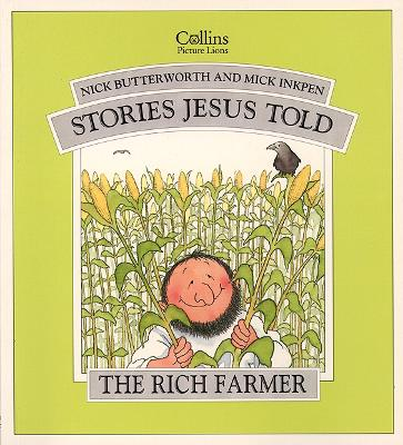 The Rich Farmer (Stories Jesus Told)