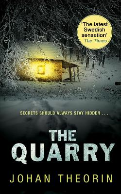 The Quarry: Oland Quartet Series 3