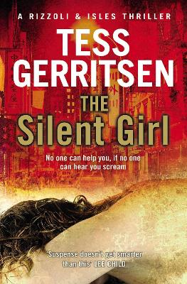 The Silent Girl: (Rizzoli & Isles series 9)
