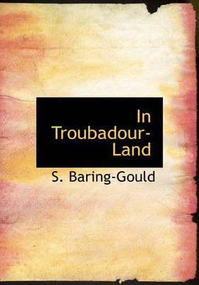 In Troubadour-Land