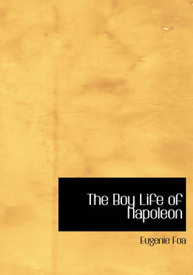 The Boy Life of Napoleon