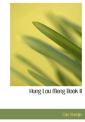 Hung Lou Meng Book II