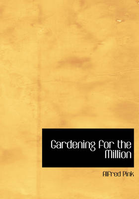 Gardening for the Million
