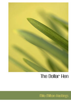 The Dollar Hen