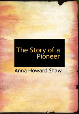 The Story of a Pioneer