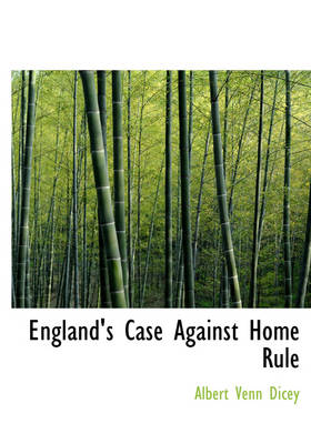 England's Case Against Home Rule