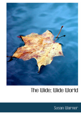 The Wide; Wide World