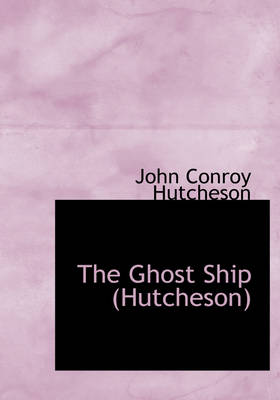 The Ghost Ship (Hutcheson)