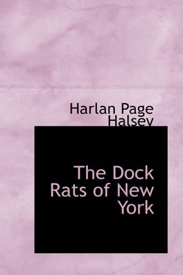 The Dock Rats of New York