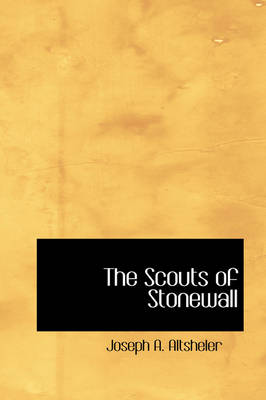 The Scouts of Stonewall