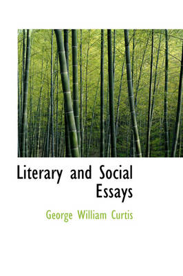 Literary and Social Essays