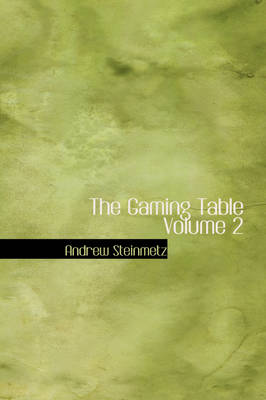 The Gaming Table Volume 2