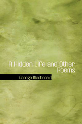 A Hidden Life and Other Poems