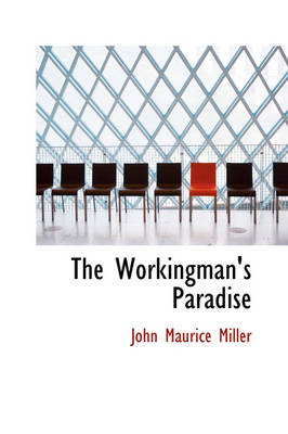 The Workingman's Paradise